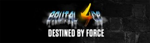 blackstone-labs-Brutal-4ce-destined-by-force-banner